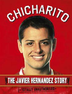Chicharito: The Javier Hernández Story