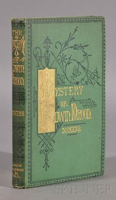 DICKENS, CHARLES (1812-1870), THE MYSTERY OF EDWIN DROOD, LONDON: CHAPMAN & HALL, 1870, FIRST EDITION IN BOOK FORM, ORIGINAL STAMPED GR - FINE BOOKS & MANUSCRIPTS - SALE 2526B - LOT 206 - Skinner Inc