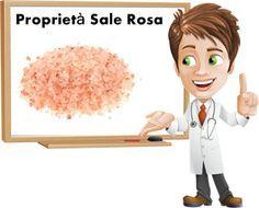 Proprietà e benefici Sale Rosa