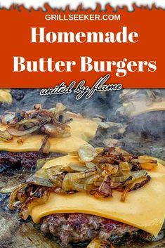 Homemade Butter Burgers Bring your favorite copycat butter burger recipe, home! Learn how to make the best butter burgers easily on your grill or griddle any night of the week. Grilled Burger Recipes, Grilling Recipes, Gourmet Recipes, Cooking Recipes, Grilling Tips, Grilled Beef, Best Grilled Burgers, Grill Meals, Grilling Burgers