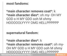LOL the supernatural fandom got used to the main characters dying. They will come back in a episode or two.