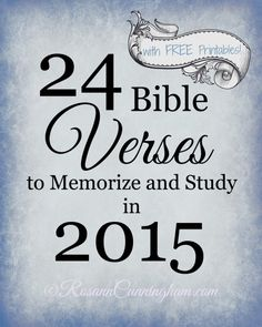 24 Bible Verses to Memorize and Study in 2015 -- with FREE Printables, too!