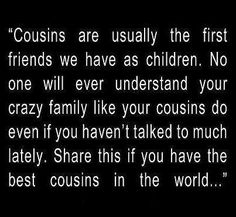 Cousins Make The Best Friends Boy Version (With images ...  |Cousins Best Friends Crazy
