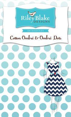 ombre + polka dots (or chevron) = Love Riley Blake Designs