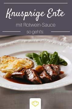 Entenbrust mit Rotweinsauce Crunchy duck breast with red wine sauce – the classic on the Christmas banquet table! Grilling Recipes, Meat Recipes, Chicken Recipes, Dinner Recipes, Banquet, Minced Meat Recipe, Bbq Catering, Wine Sauce, Spaghetti Recipes