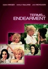 Terms of Endearment  If you're a mother, better bring several boxes of tissues with you to watch this movie!