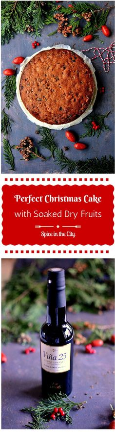 Making the Perfect Christmas Cake Part 2: Baking the Cake | Spice in the City: Bake the perfect Christmas Cake full of roasted Nuts, fragrant Spices and luscious soaked Dry Fruits! Brush it with Sherry or Rum a few times till Christmas and enjoy the most decadent treat on Christmas Day!