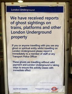 Ghosts are moochers - they ride the trains without paying and come in your house and refuse to pay rent.