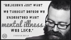 Frankie Boyle, Truth be Told. Frankie Boyle, Being Good, Funny Pictures, Funny Pics, Atheism, Make Sense, Comedians, Comedy, Religion