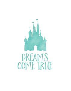 Dreams come true printable