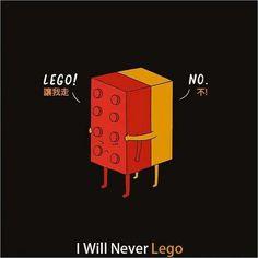 I Will Never Lego