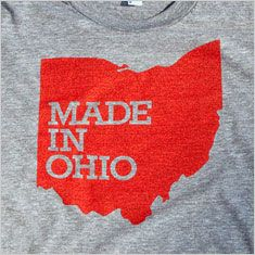 Made in Ohio...if someone sees this shirt buy it...i'll pay you back, double.