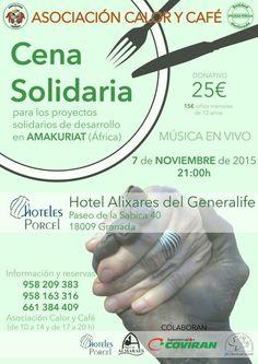 Granada, Cena Solidaria de Calor y Café, miércoles, 12 de diciembre, 21 horas.  Hotel Alixares, hoteles Porcel. Más en cartel  Más información de eventos solidarios en https://www.facebook.com/groups/actossolidarios  info@extragrupo.org  Mario +34 616453927 WhatsApp