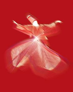 Whirling Dervish.....to be felt with the heart not with spoken words