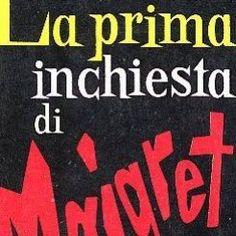 La prima inchiesta di Maigret di Georges Simenon