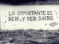 "accion poetica - ""It is important to laugh, and laugh together."""