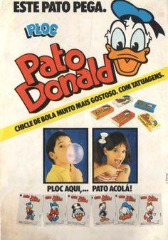 """Ploc Pato Donald (1991). Propaganda de um tempo em que chique de bola de respeito tinha que vir com figurinha ou """"tatuagem""""."""