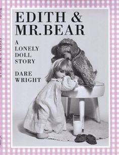 edith and mr bear - Google Search