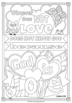 God is love coloring page - FREE printable Free Bible Coloring Pages, Love Coloring Pages, Bible Activities For Kids, Bible Lessons For Kids, Love Bears All Things, Bible Verses About Love, Love Your Enemies, Love Is Patient, 1 John