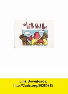 The Little Red Hen (Waterford Early Reading Program, Traditional Tale 2) (9780201322118) Elizabeth Lane, Guy Francis , ISBN-10: 0201322110  , ISBN-13: 978-0201322118 ,  , tutorials , pdf , ebook , torrent , downloads , rapidshare , filesonic , hotfile , megaupload , fileserve