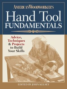 American Woodworker's Hand Tool Fundamentals (digital Download)