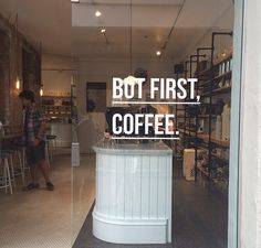but first, coffee.
