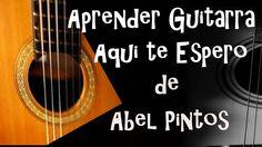 Aprender Guitarra Aqui te Espero de Abel Pintos
