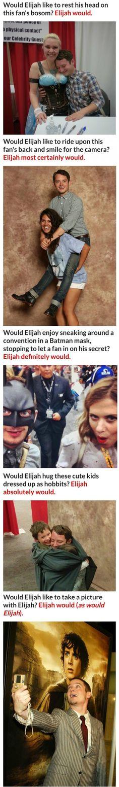 Elijah Would..