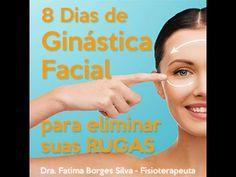 8 dias de ginastica facial para eliminar suas rugas