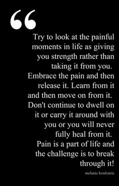 pain is part of life!!