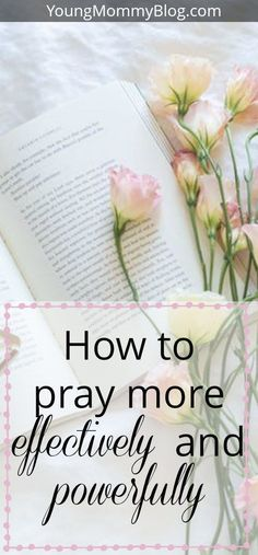 Want to learn how to pray more effectively and powerfully? Here are 4 KEY strategies to add in prayer.