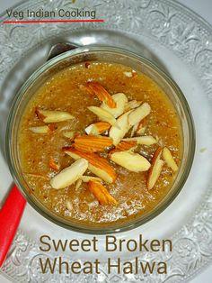 Sweet Broken Wheat Halwa Recipe  How To make Sweet Broken Wheat Halwa,  Lapsi, Sweet Wheat Porridge, Meetha Dalia,  , मीठा दलिया, लापसी। #Indianfood #indiancuisine #indianrecipes #brokenwheat #lapsi #daliya #sweet #breakfastrecipes