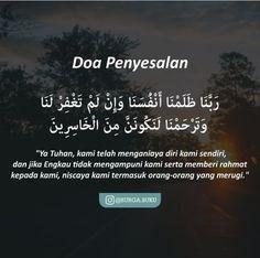 Doa penyesalan Islamic Love Quotes, Islamic Inspirational Quotes, Muslim Quotes, Religious Quotes, Motivational Quotes, Prayer Verses, Quran Verses, Quran Quotes, Hijrah Islam