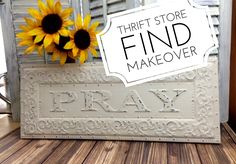 "I added ""Thrift Store, Home Decor, Pray Sign Makeover"" to an #inlinkz linkup!http://mixedkreations.com/blog/2015/04/thrift-store-home-decor-pray-sign-makeover/"