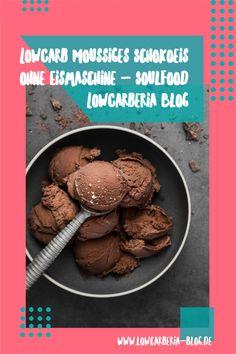 Low Carb Eis, Low Carb Köstlichkeiten, Low Carb Desserts, Blog, Stuffed Mushrooms, Meat, Vegetables, Coconut Ice Cream, Ice Cream Making Machine