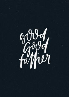 You're a Good, Good Father | K-Love Radio o| #goodgoodfather