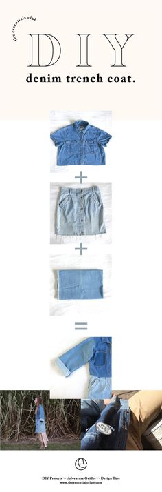 DIY tutorial of how to combine a handful of denim garments to create the ultimate trench coat. A simple, comfortable and stylish handmade piece to help with the winter layers.
