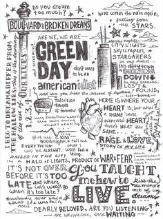Green day- Let me just say that I have notebooks that look like this- Me writing out all of my favorite lyrics from their songs and there are so many! About all my favorite artists, frame good ones Lyric Art, Music Lyrics, Life Lyrics, Lyric Quotes, Band Quotes, Art Music, Quotes Quotes, Emo Bands, Music Bands