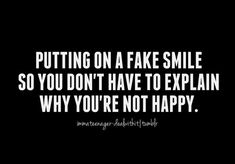 Discover and share Teen Depression Quotes. Explore our collection of motivational and famous quotes by authors you know and love. Sad Quotes, Life Quotes, Inspirational Quotes, Girly Quotes, Depression Quotes, Teen Depression, Fake Smile, Les Sentiments, Quotes About Strength