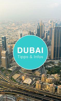 Die besten Dubai Tipps für deine Reise. Infos über Sehenswürdigkeiten, Hotels und mehr.
