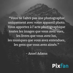 Ansel Adams, Plus Belle Citation, Texts, Quotes, Art, New Quotes, Best Quotes Ever, Interesting Quotes, Quotations