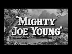 Mighty Joe Young, 1949 - So much better than the remake! I love this movie!