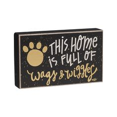 "Wags & Wiggles - Box Sign Measurements: 7"" W x 4 1/4"" T x 1 1/2"" D"