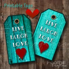 INSTANT DOWNLOAD   12 Live Laugh Love Gift by FoothillCrafters, $3.29 #livelaughlove