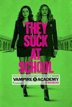 Vampire Academy: They Suck At School