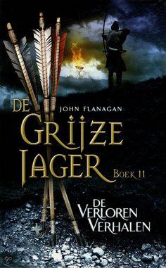 De Grijze Jager - De verloren verhalen deel 11 - Rangers Apprentice
