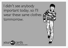 I am pretty sure I have done this. Only if the outfit is cute though