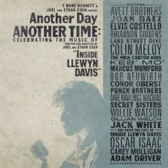 Another Day, Another Time: Celebrating The Music Of 'inside Llewyn Davis' / Punch Brothers