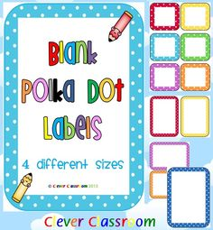 Polka Dot Themed Blank Classroom Labels 23 pages, plus a 15 page how to use guide, with images all designed by Clever Classroom.  These basic, polka dot templates can be used as labels to add to your polka dot theme.There are 4 different sized borders with 12 different colors in each size. Sizes include: 6 to a page, 4 to a page, 2 to a page (1 horizontal and on vertical) and full page set. $