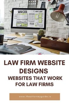 Law Firm Website Design - Websites That Work For Law Firms. Need a website for your Law Firm? Your Law Firm Website Should Be A Client-Generating Tool! Six Features That Your Law Firm Website Needs. Lawyer Website, Law Firm Website, Best Web Design, Design Websites, Website Designs, Web Design Company, Website Design Company, Site Design, Site Design